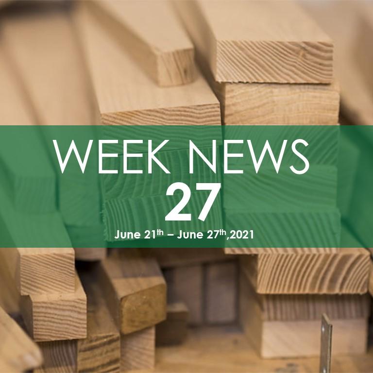 WEEK NEWS 27, FOMEX WOOD INDUSTRY NEWS